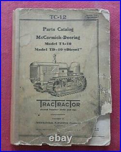 1930's McCormick-Deering TA-10 TD-40 DIESEL CRAWLER TRACTOR PARTS CATALOG MANUAL