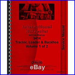 New International Harvester 3414 Tractor Loader Backhoe Service Manual