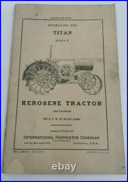 Rare Ihc International Harvester Titan 10-20 Kerosene Tractor Operating Manual