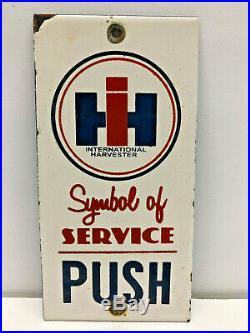 Vintage 7x3.5 Porcelain International Harvester Tractor Door Push Enamel Sign